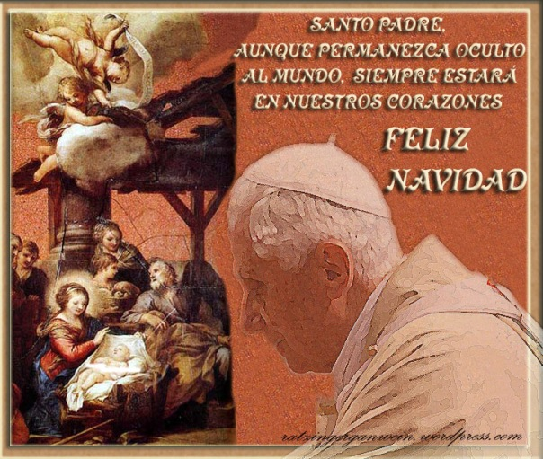 FELIZ NAVIDAD BENEDICTO XVI