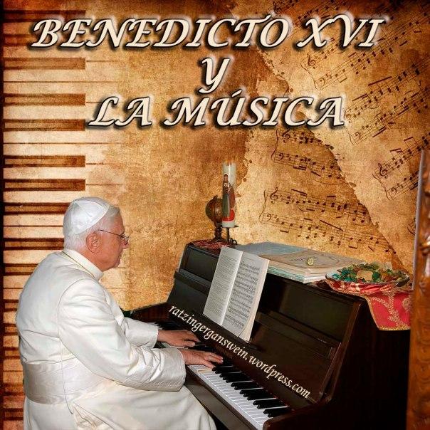 BENEDICTO XVI Y LA MUSICA