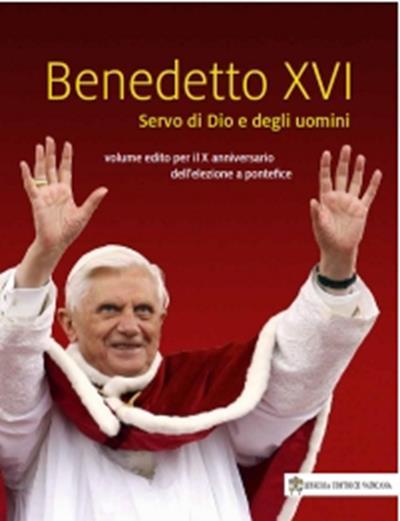 Benedetto XVI, uomo di Dio e degli uomini